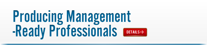 Producing Management Ready Professionals
